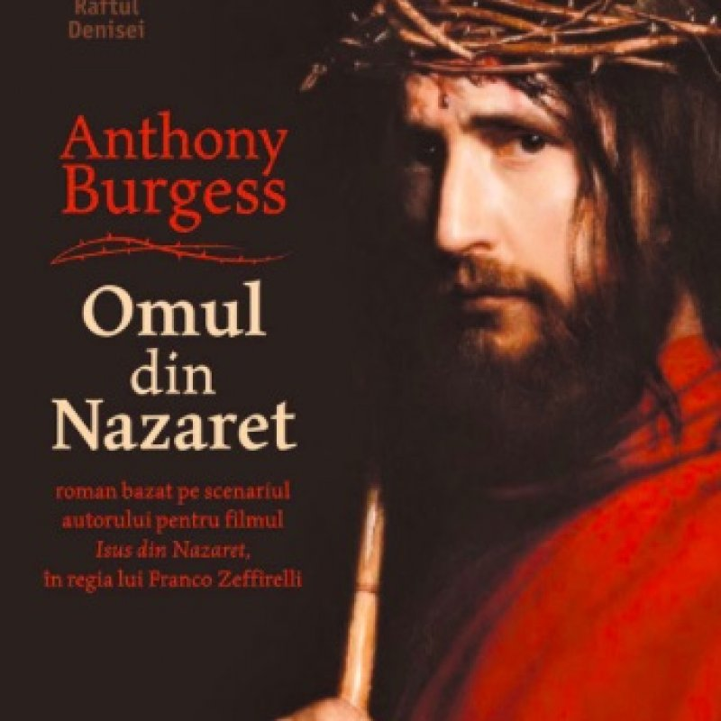 Omul din Nazaret, de Anthony Burgess